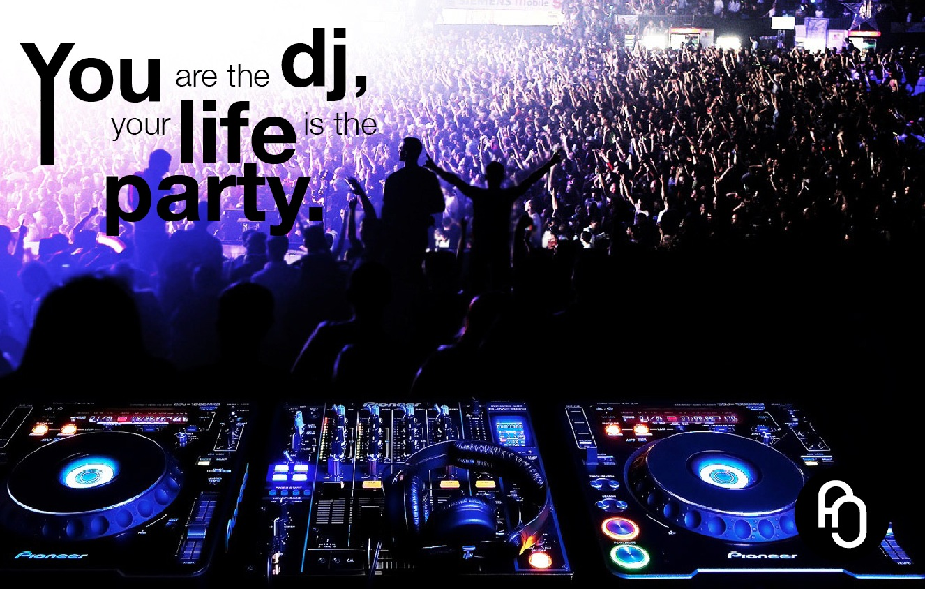 focusNjoy #14: You are the DJ, your life is the party