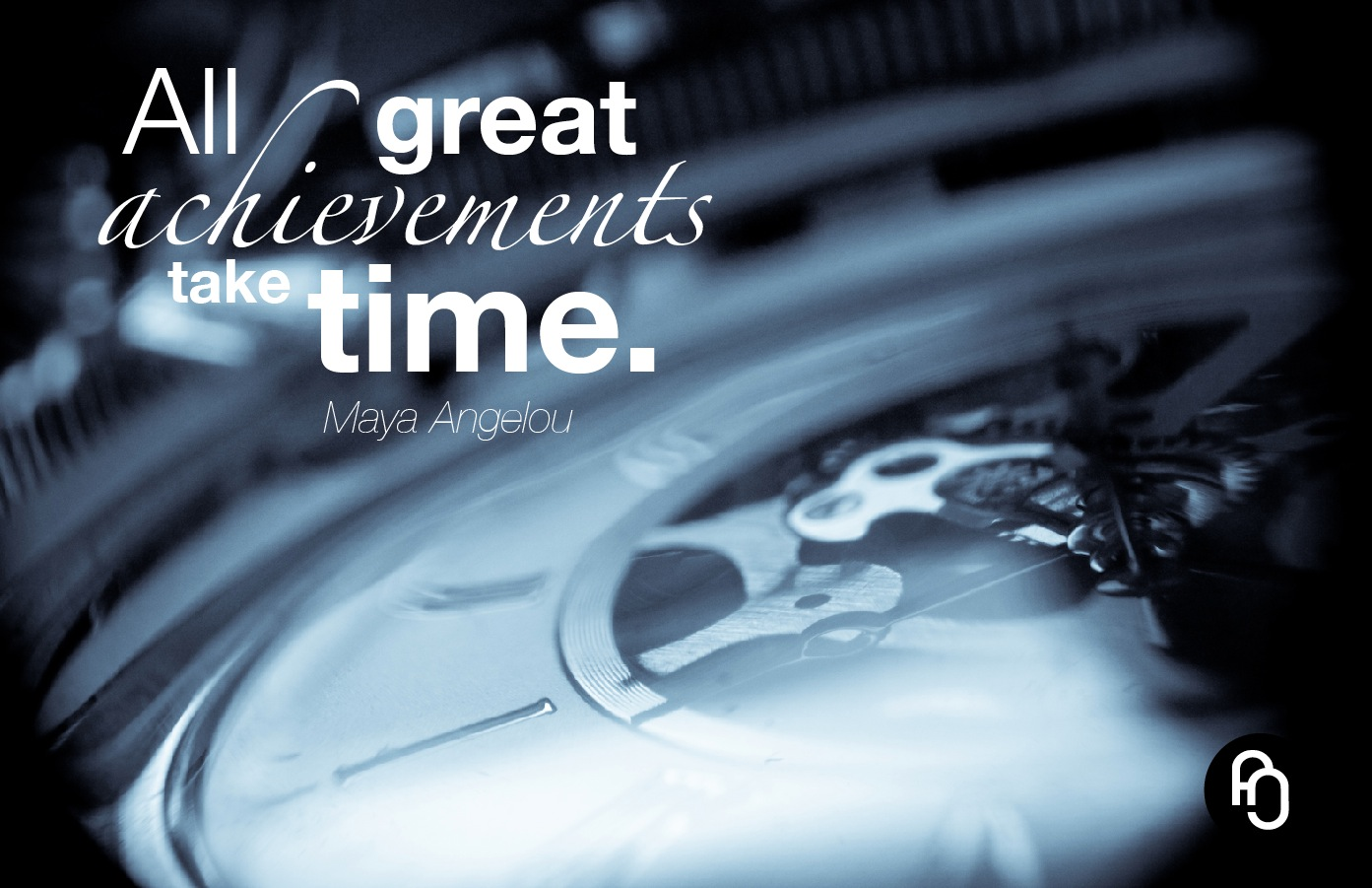 focusNjoy #35: Take your time, to achieve great things