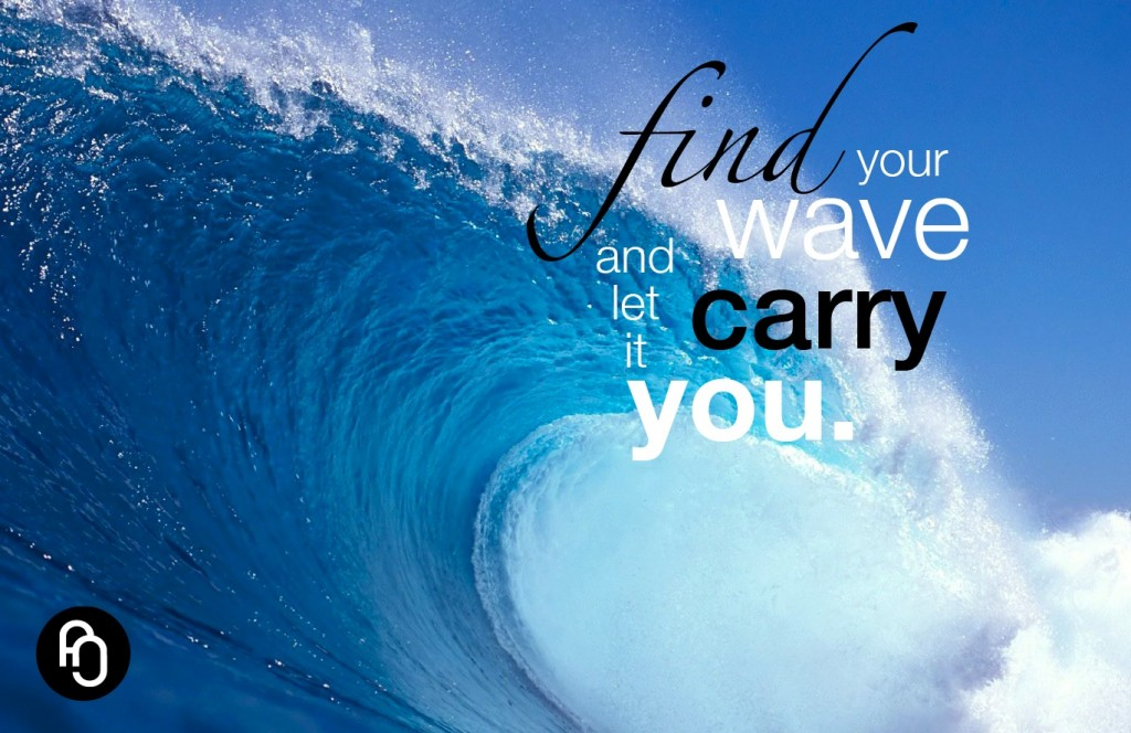Find your wave