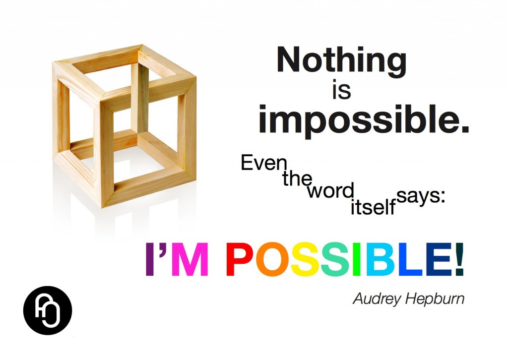Imossible = I'm possible