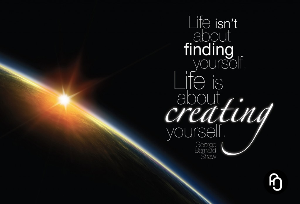 Life isnt about finding yourself