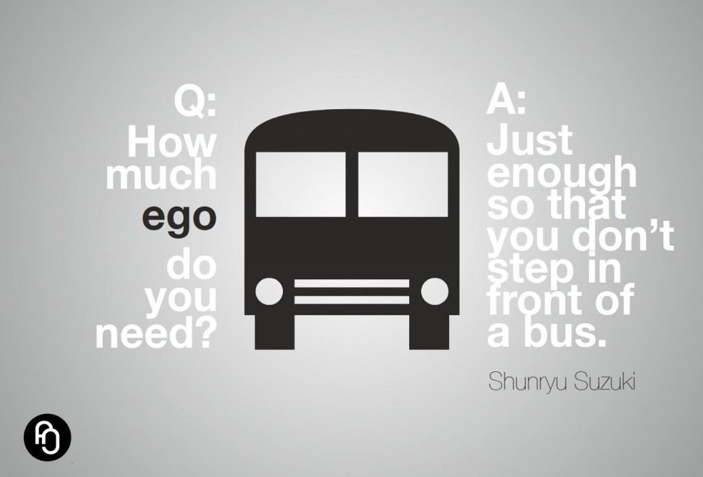 How much ego do you need?