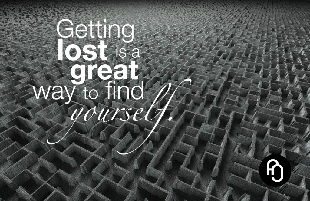 getting lost is a great way to find yourself