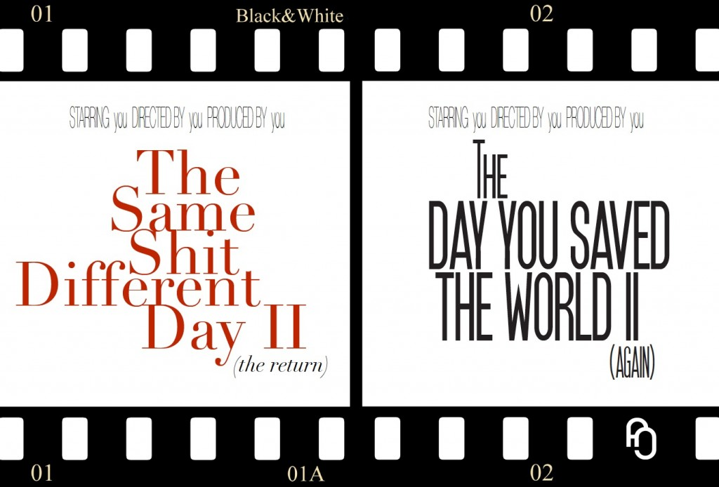 If today was a movie, what would be it's title?